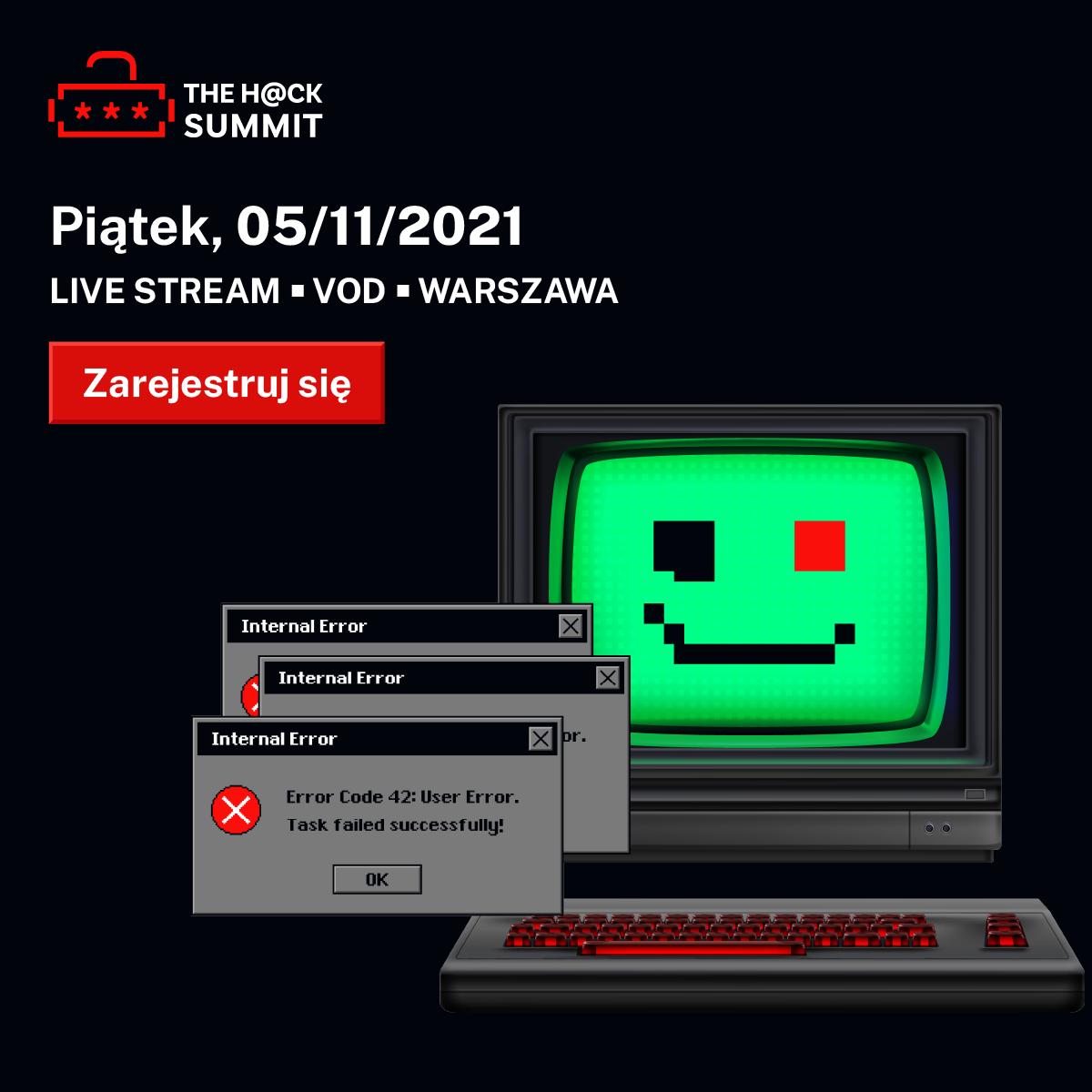 The Hack Summit 2021 – jedno z największych i najważniejszych w Polsce wydarzeń z obszaru IT Security.