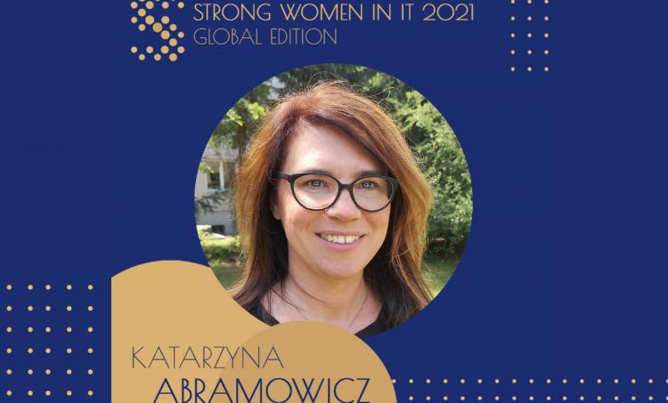 Katarzyna Abramowicz została jedną z 200 liderek wyróżnionych w raporcie Strong Women in IT 2021